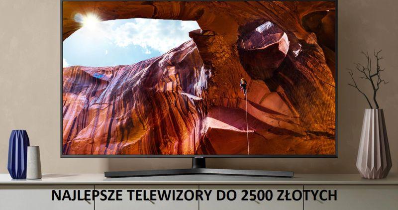 Jaki telewizor do 2500 złotych