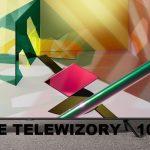 Najlepsze tanie telewizory 100 Hz (maj 2021)